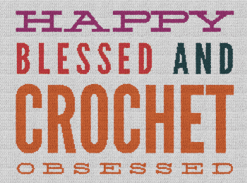 Happy, Blessed & Crochet Obsessed - Single Crochet Written Graphghan Pattern - 03 (240x175)
